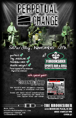 Ironband & Perpetual Change - Live @ the Brooksider - Nov. 12th