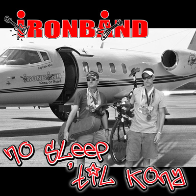 Ironband - No Sleep Til Kona